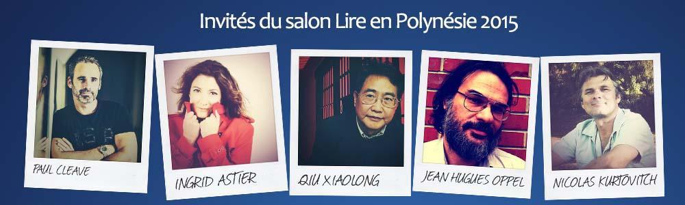 """Une douzaine d'auteurs invités au Salon """"Lire en Polynésie"""" 2015 !"""